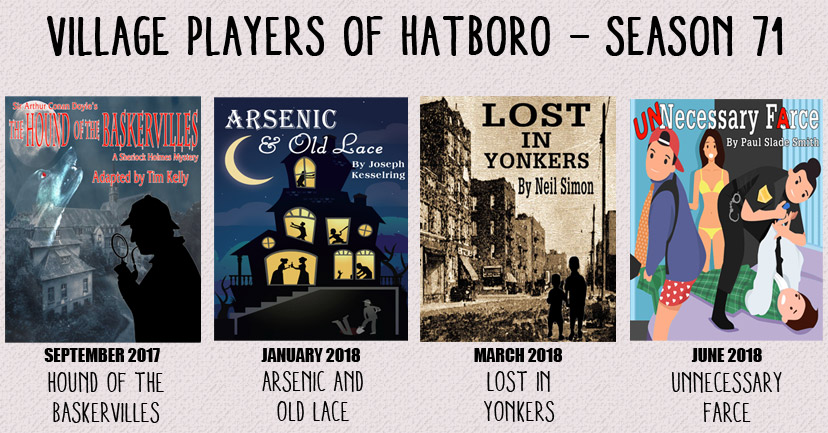 Season 71 banner: The Hound of The Baskervilles, Arsenic & Old Lace, Lost in Yonkers, Unnecessary Farce.