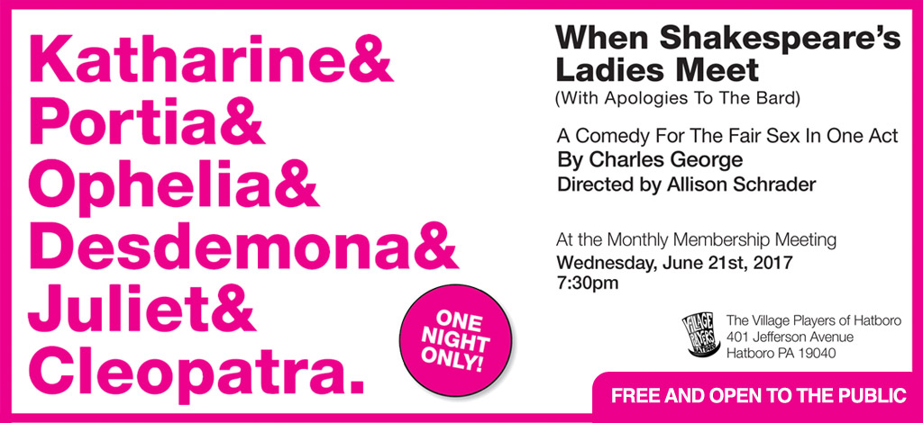 When Shakespeare's Ladies Meet - Wednesday June 21st at 7:30pm
